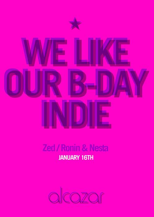 We Like Our B-day Indie