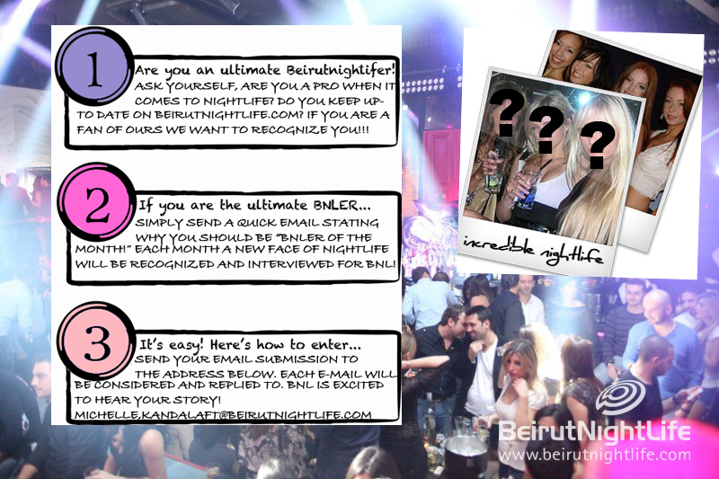 Are You An Ultimate BeirutNightLifer? We Want You!