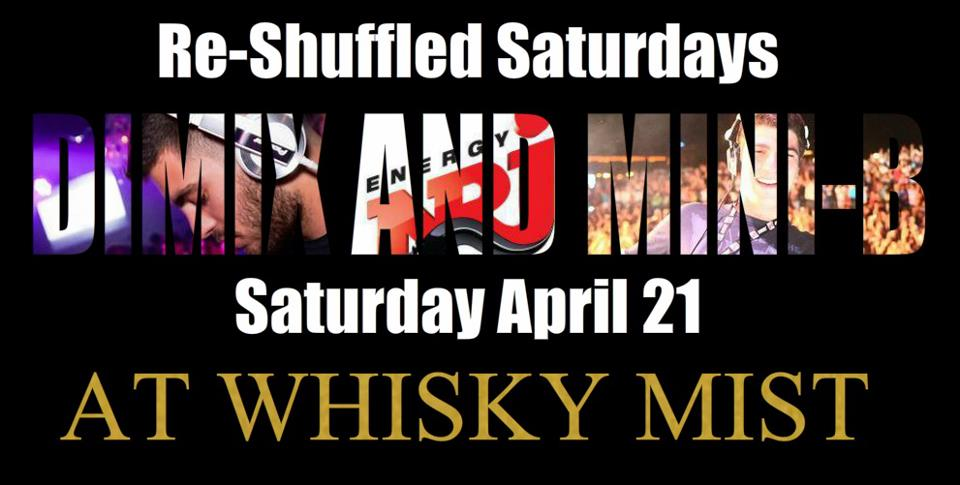 Dimix And Mini B Live At Whisky Mist