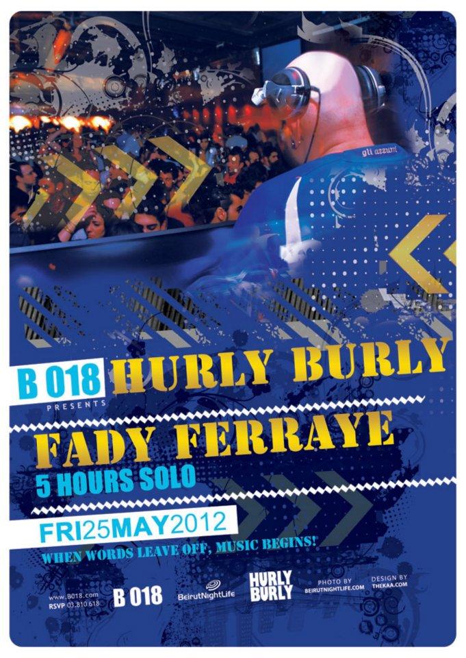 Hurly Burly At B018