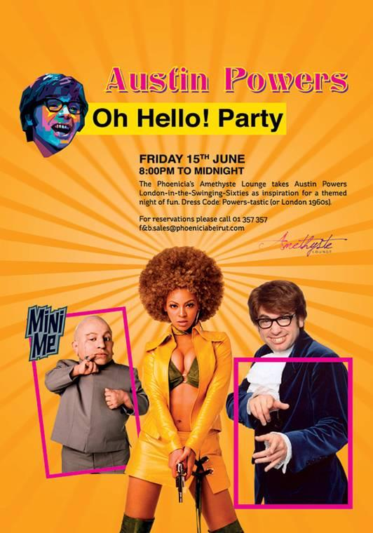 Austin Powers Oh Hello! Party At Amethyste