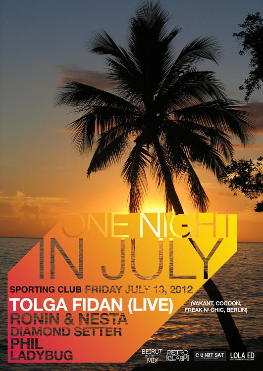 One Night In July