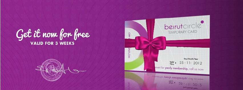 Get now a free Beirut Circle prestigious privilege card