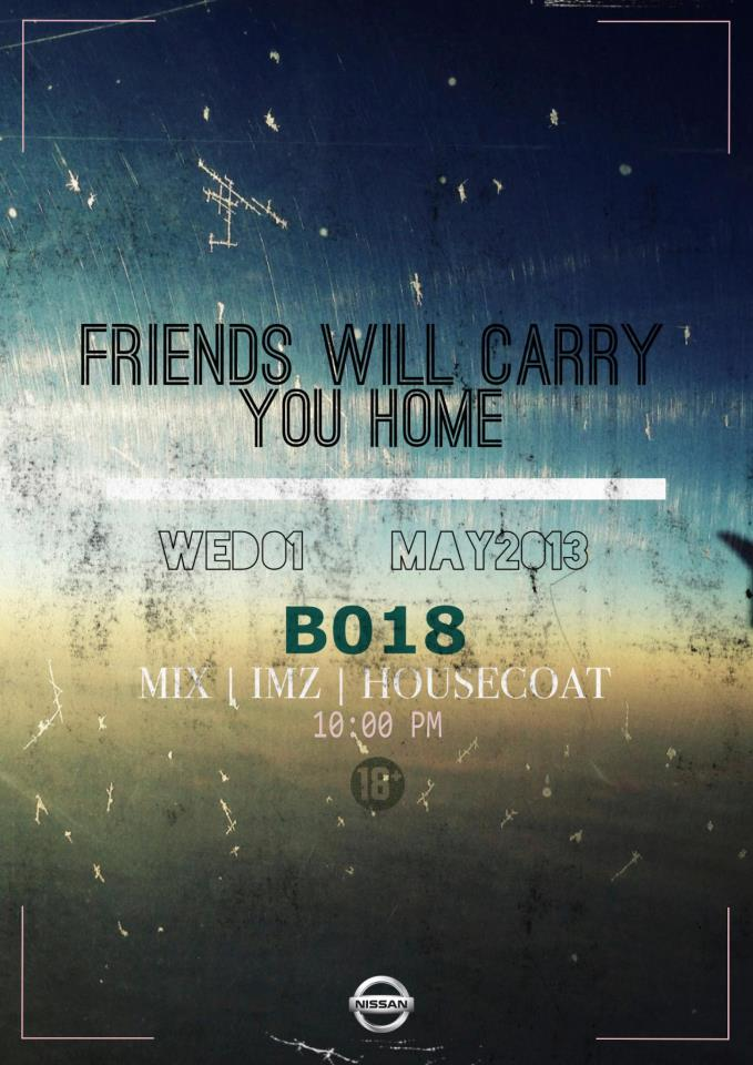 Friends Will Carry You Home