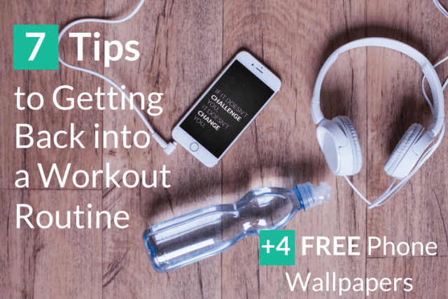 7 Tips to Getting Back into a Workout Routine | www.bekahwalters.com