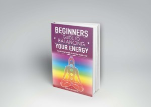 Beginners Guide to Balancing Your Energy