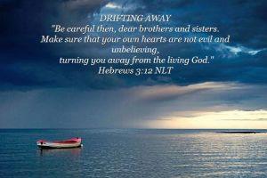Drifting Away Hebrews 3