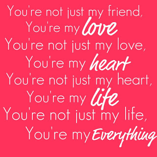 Love Quotes you're not just my friends you're my love