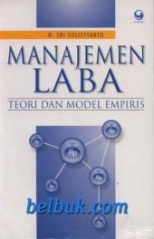 Buku Manajemen Laba - Teori dan Model Empiris