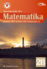 Matematika untuk SMP Kelas VIII Semester 2 (Jilid 2B)