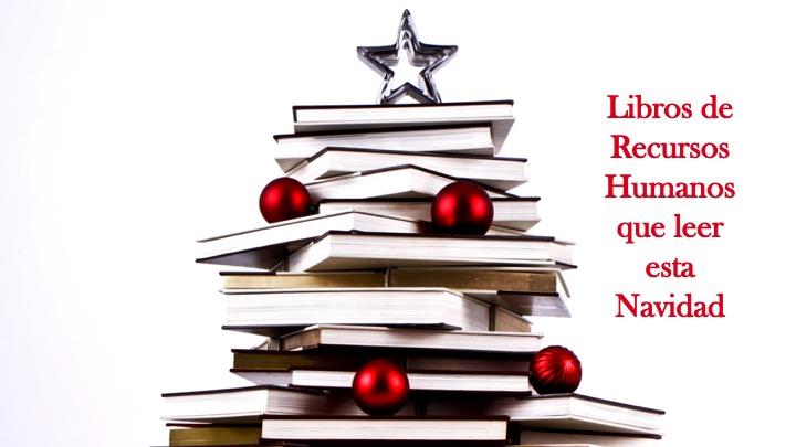 Libros de RR.HH. que deberías leer estas Navidades