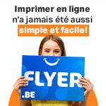 Flyer.be Affiches dépliants objets publicitaires