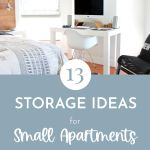 Storage ideas for small spaces. How to keep a small space organized and tidy.