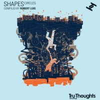 Tru Thoughts - Shapes Circles