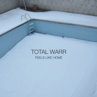 Total Warr - Feels Like Home
