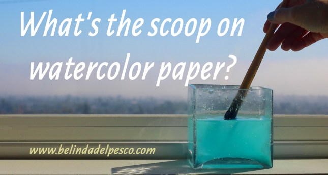 all about watercolor paper