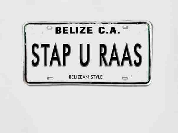 belizean bad word: stap yu rass
