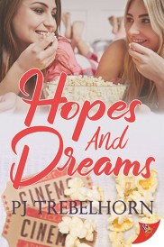 Hopes and Dreams by PJ Trebelhorn is published by Bella Books