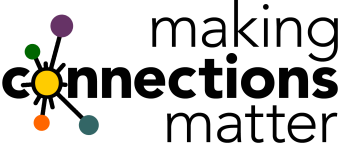 Making Connections Matter