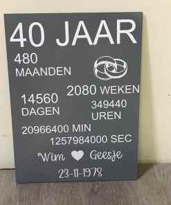 Tekstbord - 40 jaar getrouwd - bruiloft cadeau - 40 jaar getrouwd geschenk - Geschenk 40 jaar getrouwd - Gepersonaliseerd cadeau