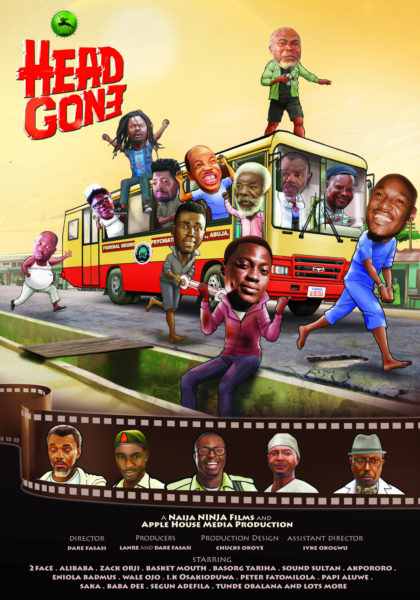 1headgone postal design 420x600 Hilarious! Sound Sultan, Ali Baba, Basketmouth, 2face Idibia & More Stars Feature in 'Head Gone' | Watch Trailer