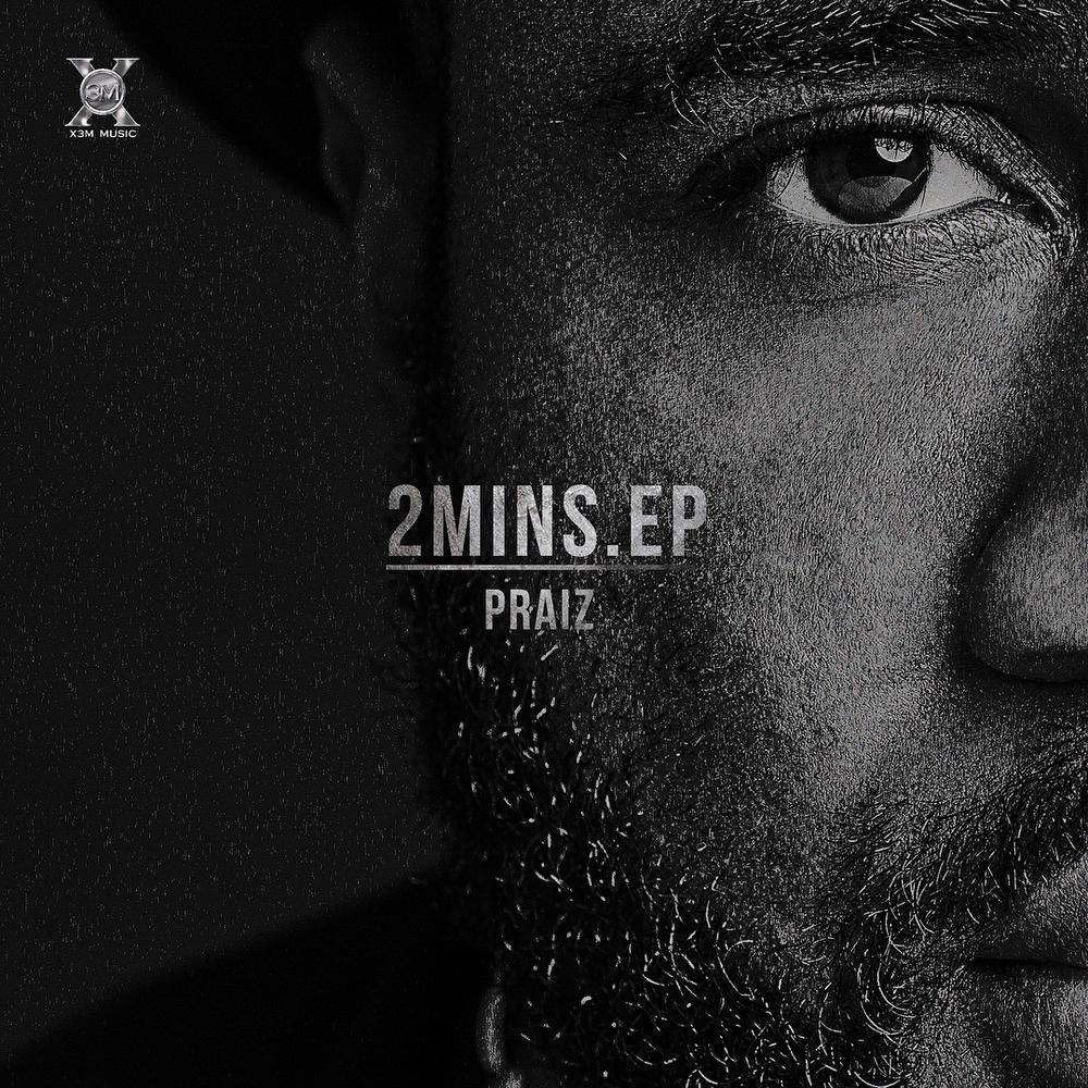"Praiz unlocks New EP ""2 Mins"" to Celebrate Valentine's Day"