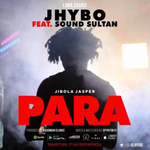 New Music: Jhybo feat. Sound Sultan - Para