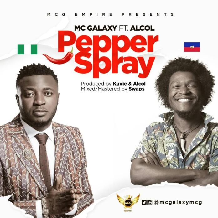 "MC Galaxy drops Two New Singles ""Kiss Kiss"" (Atuke) and ""Pepper Spray"" feat. Alcol   Listen on BN"