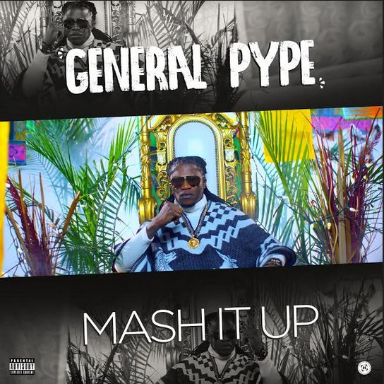 New Video: General Pype – Mash it Up | BellaNaija