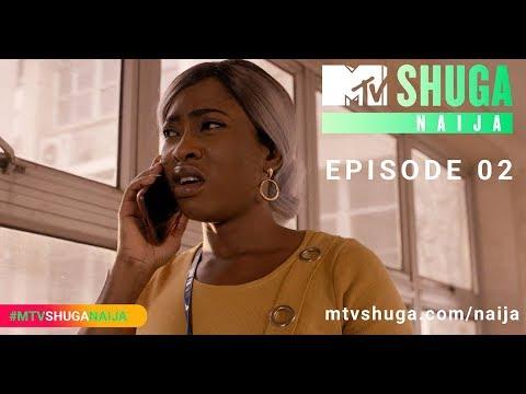 Watch Episode 2 of MTV Shuga Naija on BN