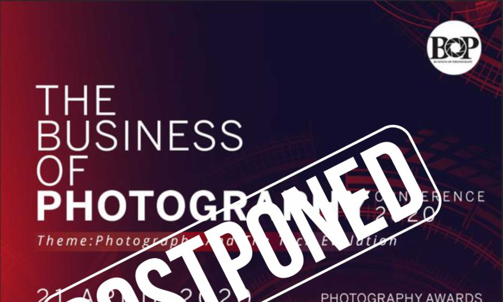 The Business of Photography Conference 2020 has been Postponed till Further Notice