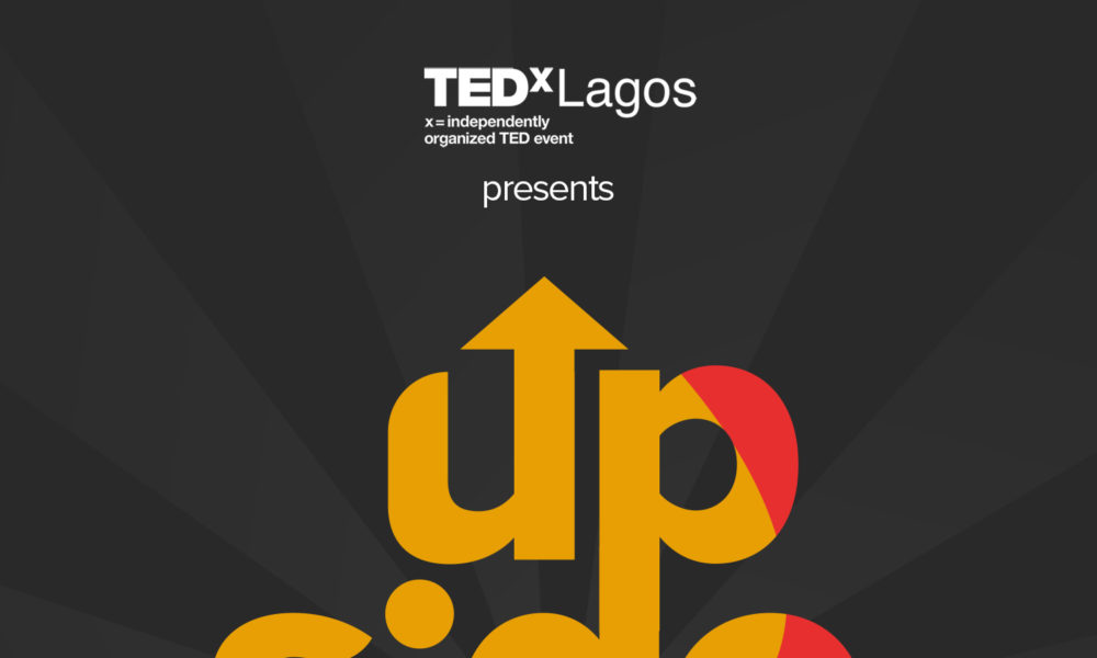 TEDxLagos Conference 2020 – Upside – is Almost Here! Get the Details   June 13