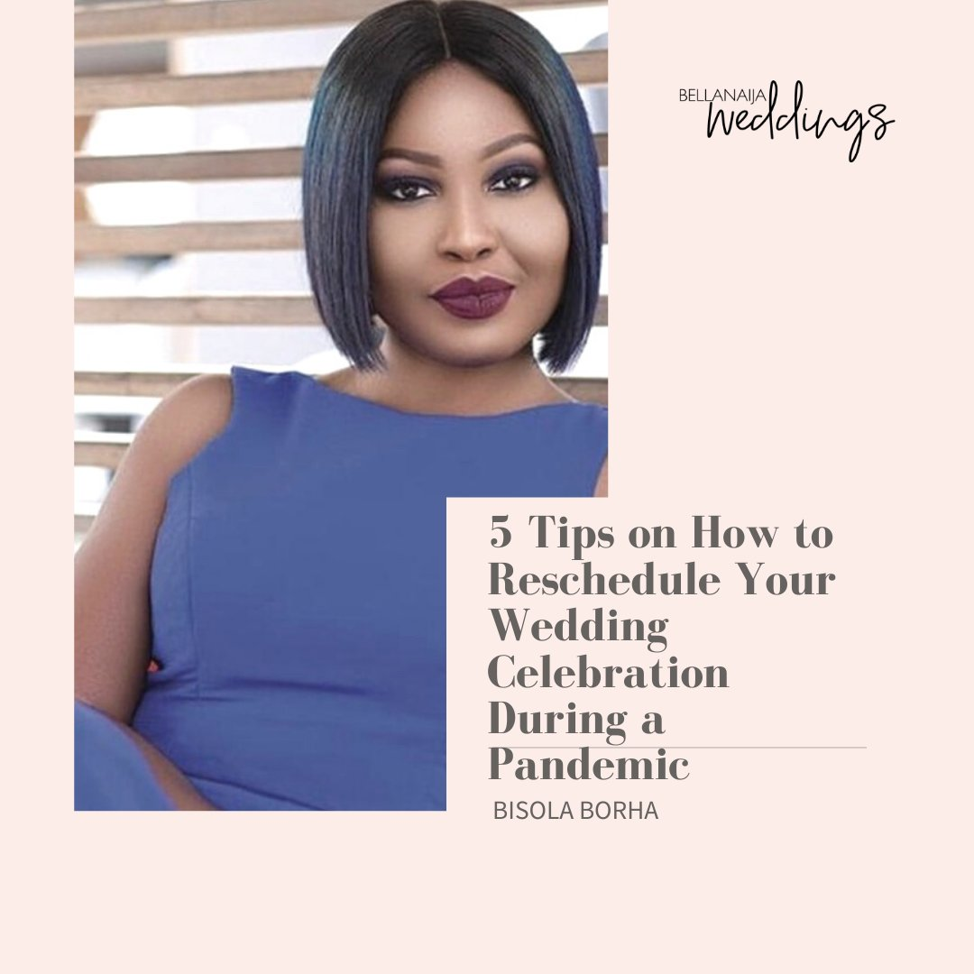 5 Tips on How to Reschedule Your Wedding Celebration During a Pandemic | BellaNaija Weddings