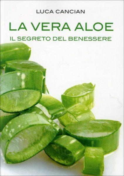 La Vera Aloe – Il segreto del benessere (libro)…