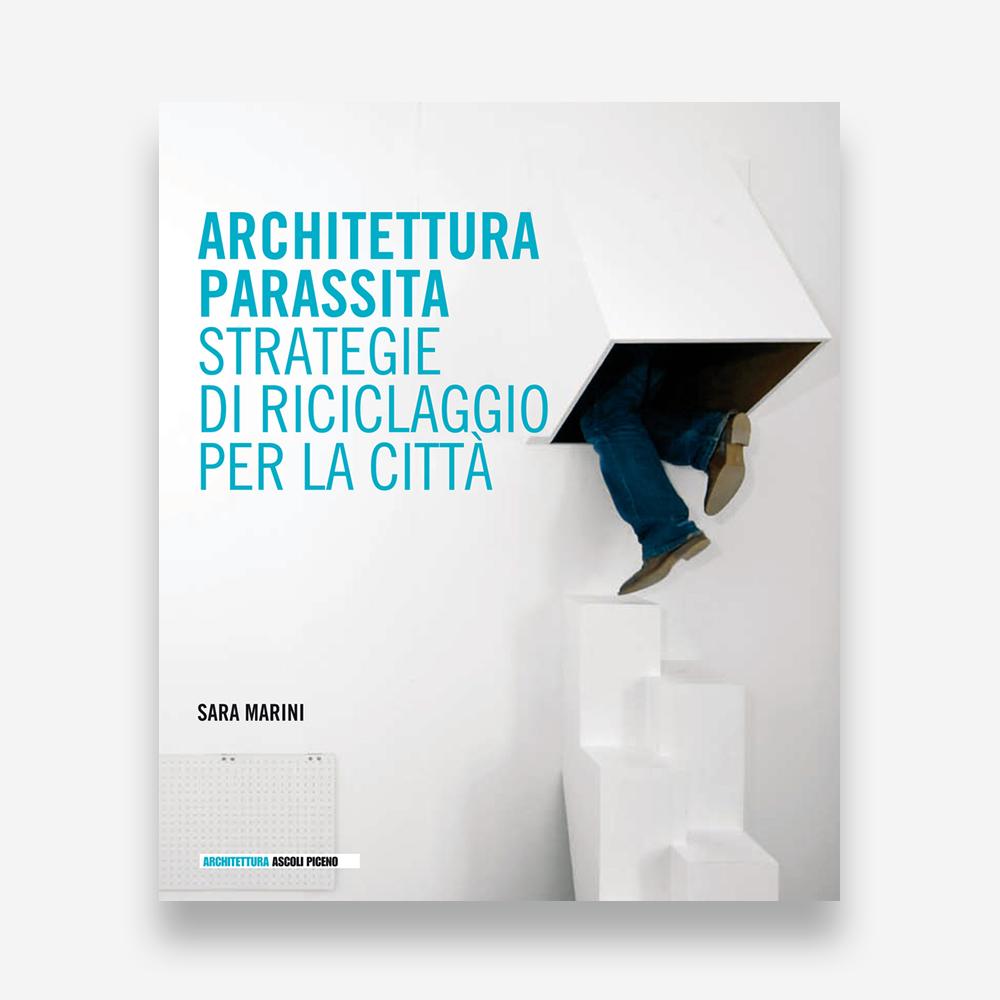 book review: Sara Marini, Architettura Parassita
