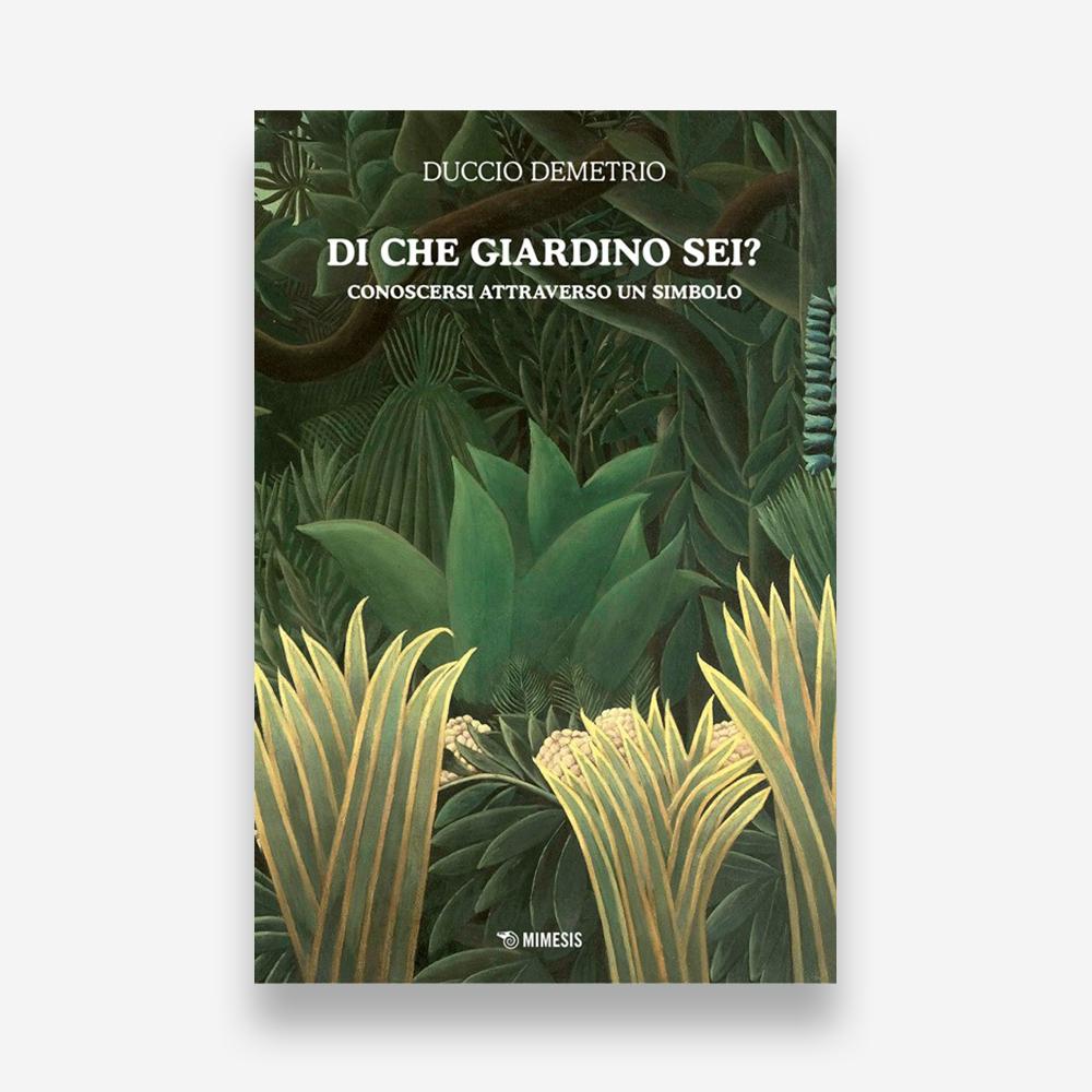 book review: Duccio Demetrio, Di che giardino sei? Conoscersi attraverso un simbolo