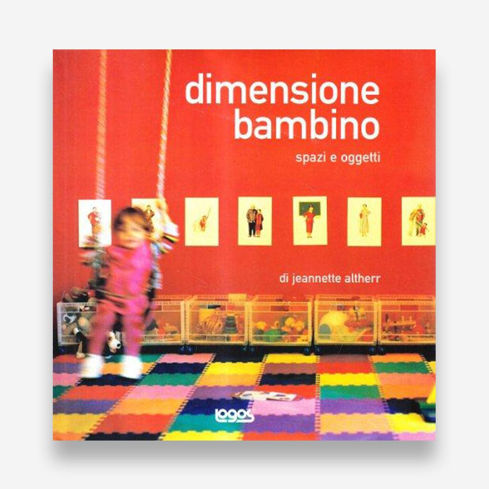 book review: Jeannette Altherr, Dimensione Bambino. Spazi e oggetti