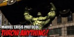 Marvel Crisis Protocol: Throw Anything!