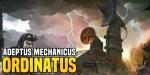 Warhammer 40K Loremasters: Ordinatus