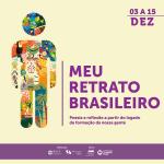 """Colégio Santo Agostinho e MM Gerdau Museu das Minas e do Metal promovem a exposição """"meu retrato brasileiro"""""""