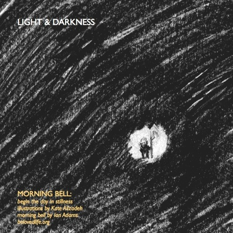 morning bell: light & darkness series
