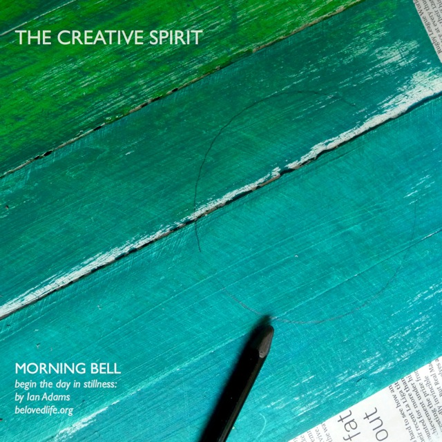 morning bell: the creative spirit