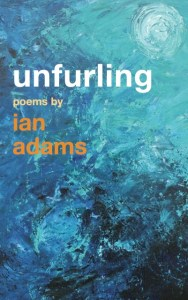Unfurling: poems