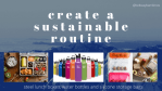 Products to be more sustainable each day