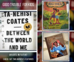 Good Trouble for Kids: build a racially conscious library