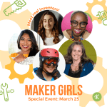 KID Museum launches Maker Girls for 4th-8th grade girls