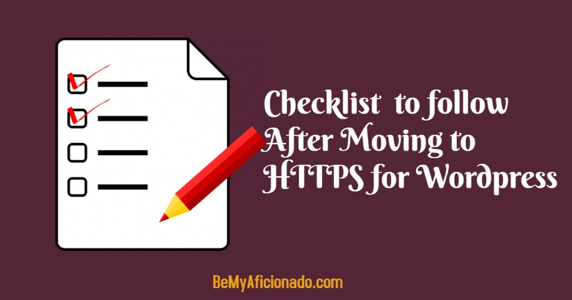 Checklist After Moving From Http To Https For Wordpress