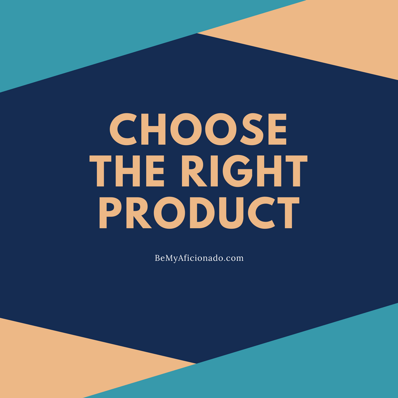 Choose the right product