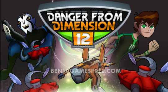 Ben 10 Danger From Dimesion 12 Game