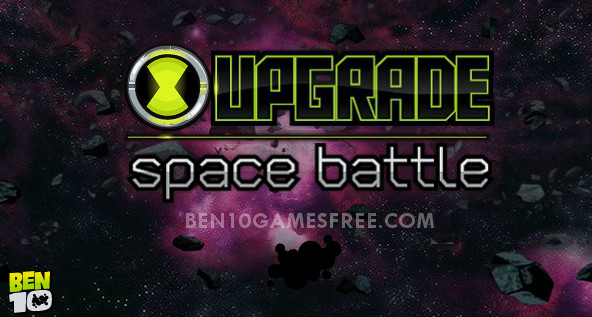 Ben 10 Upgrade Space Battle Game
